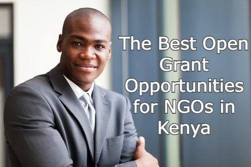The Best Open Grant Opportunities for NGOs in Kenya