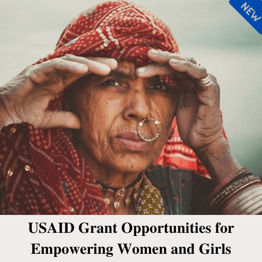 USAID Grant Opportunities for Empowering Women and Girls: Is Your Country Eligible To Apply?