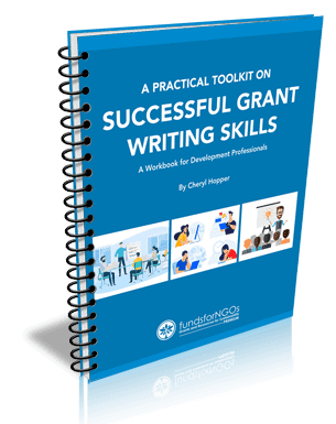A Practical Toolkit on Successful Grant Writing Skills: A Workbook for Development Professionals