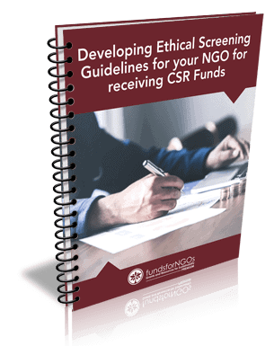 Developing Ethical Screening Guidelines for your NGO for receiving CSR Funds