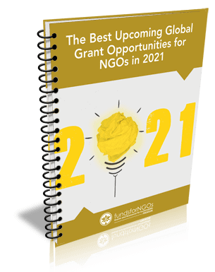 The Best Upcoming Global Grant Opportunities for NGOs in 2021