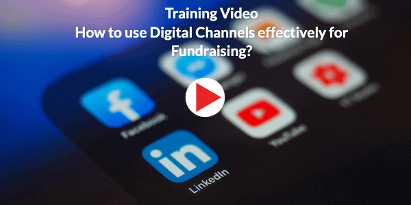 How to use Digital Channels effectively for Fundraising?