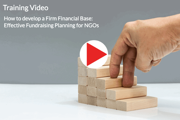 How to develop a Firm Financial Base: Effective Fundraising Planning for NGOs
