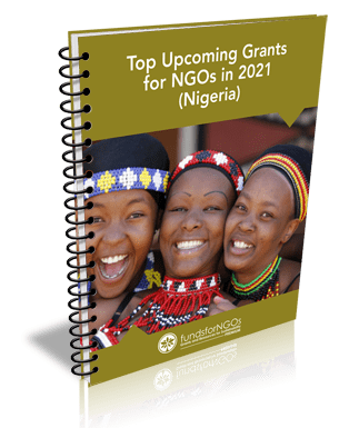 Top Upcoming Grants for NGOs in 2021 (Nigeria)