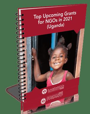 Top Upcoming Grants for NGOs in 2021 (Uganda)