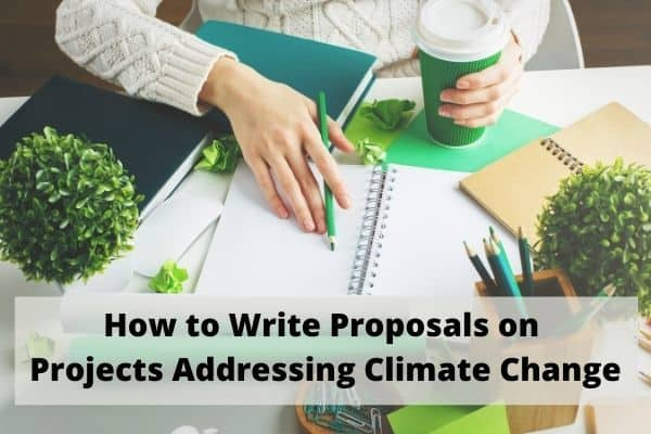 How to Write Proposals on Projects Addressing Climate Change