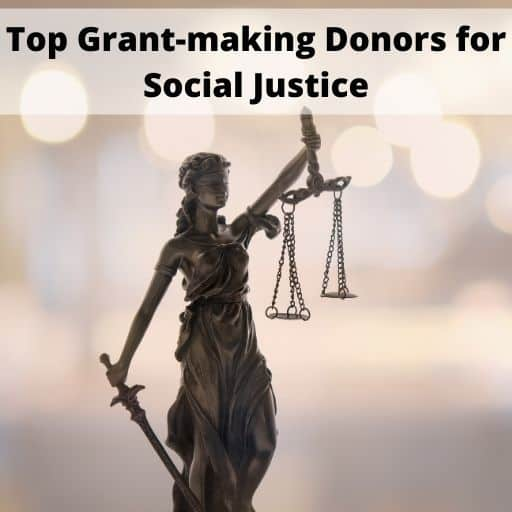 Top Grant-making Donors for Social Justice